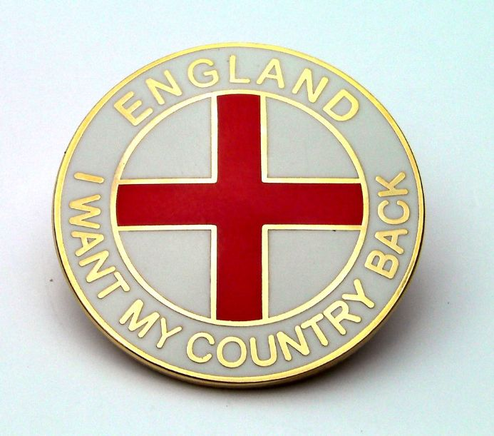 """I Want My Country Back"" England Badge - White"
